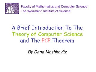 A Brief Introduction To The  Theory of Computer Science  and The  PCP  Theorem