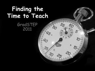Finding the Time to Teach