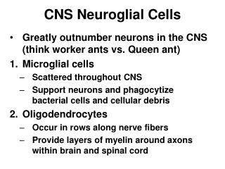 CNS Neuroglial Cells