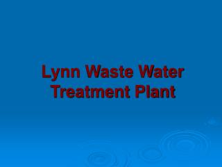 Lynn Waste Water Treatment Plant