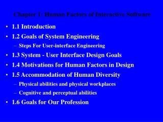Chapter 1: Human Factors of Interactive Software