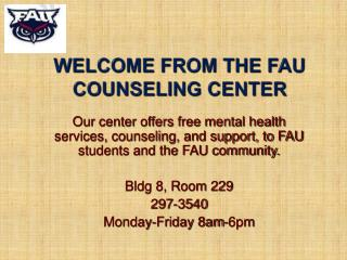 Welcome  from  The FAU Counseling Center