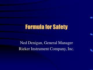 Formula for Safety