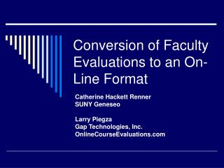 Conversion of Faculty Evaluations to an On-Line Format