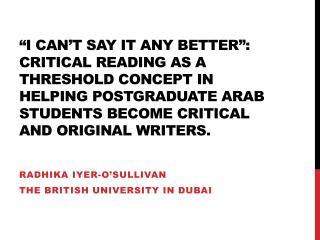 Radhika Iyer -O'Sullivan The British University in Dubai