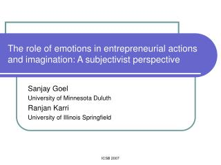 The role of emotions in entrepreneurial actions and imagination: A subjectivist perspective