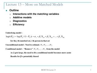 Lecture 13 – More on Matched Models