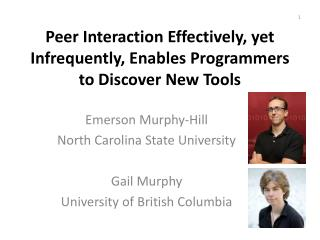 Peer  Interaction  Effectively, yet  Infrequently, Enables  Programmers to Discover New Tools