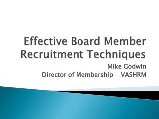 Effective Board Member Recruitment Techniques
