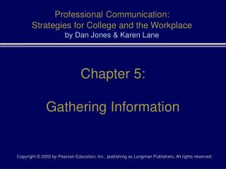 Professional Communication: Strategies for College and the Workplace by Dan Jones & Karen Lane