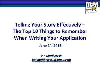 Telling Your Story Effectively – The Top 10 Things to Remember  When Writing Your Application
