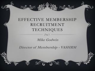 Effective Membership Recruitment Techniques