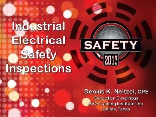 Industrial Electrical Safety  Inspections