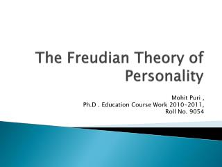 The Freudian Theory of Personality