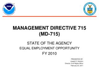 MANAGEMENT DIRECTIVE 715 (MD-715)