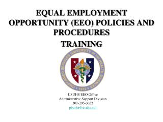 EQUAL EMPLOYMENT OPPORTUNITY (EEO) POLICIES AND PROCEDURES TRAINING