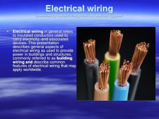 Electrical wiring presented  by Łukasz  Wiergowski  and Mariusz Cyganek