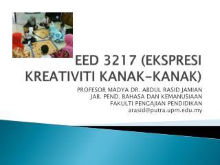 EED 3217 (EKSPRESI KREATIVITI KANAK-KANAK)