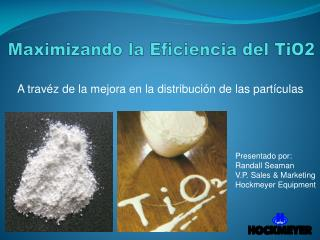 Maximizando  la  Eficiencia  del TiO2