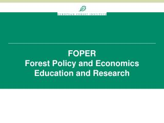 FOPER Forest Policy and Economics Education and Research