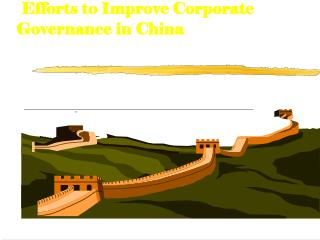 Efforts to Improve Corporate Governance in China