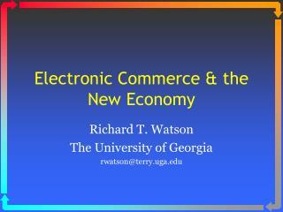 Electronic Commerce & the New Economy