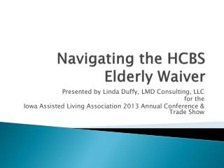 Navigating the HCBS Elderly Waiver
