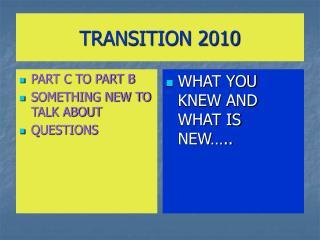 TRANSITION 2010