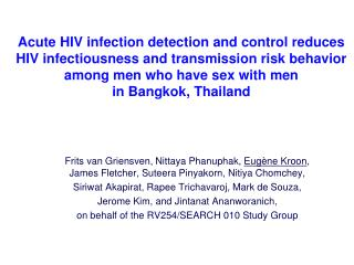 Acute HIV infection detection and control reduces HIV infectiousness and transmission risk behavior  among men who have