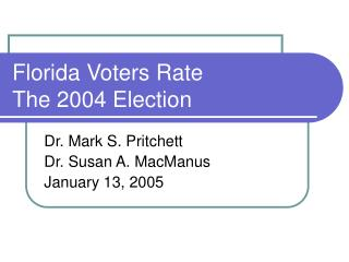 Florida Voters Rate The 2004 Election