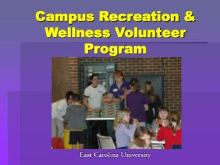 Campus Recreation & Wellness Volunteer Program