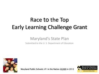 Race  to  the Top Early Learning Challenge Grant