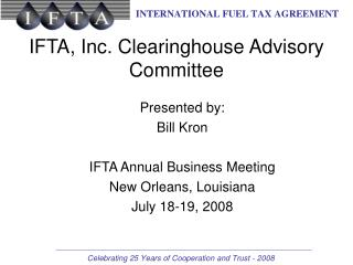 IFTA, Inc. Clearinghouse Advisory Committee