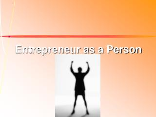 Entrepreneur as a Person