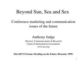 Beyond Sun, Sea and Sex