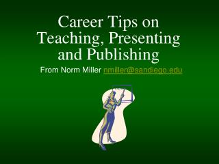 Career Tips on Teaching, Presenting and Publishing