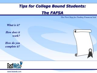 Tips for College Bound Students:  The FAFSA