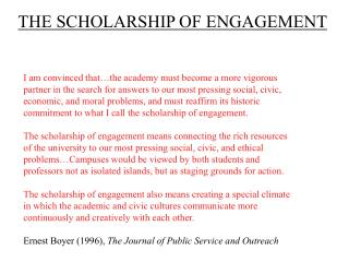 THE SCHOLARSHIP OF ENGAGEMENT
