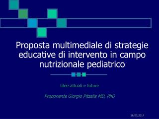Proposta multimediale di strategie educative di intervento in campo nutrizionale pediatrico