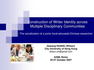 Construction of Writer Identity across Multiple Disciplinary Communities