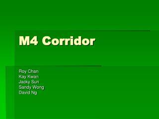 M4 Corridor