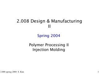 2.008 Design & Manufacturing II