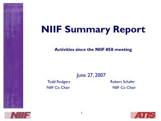 NIIF Summary Report Activities since the NIIF #58 meeting