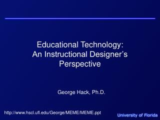 Educational Technology: An Instructional Designer's Perspective