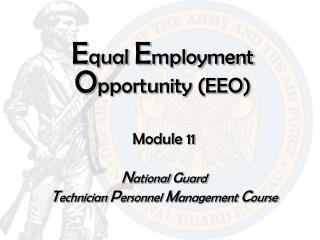 E qual  E mployment  O pportunity (EEO)