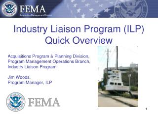Industry Liaison Program (ILP) Quick Overview