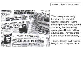 Station 1: Sputnik in the Media