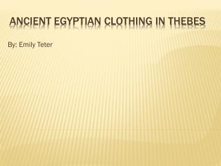 Ancient Egyptian Clothing in Thebes