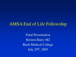 AMSA End of Life Fellowship