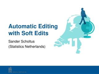 Automatic Editing with Soft Edits